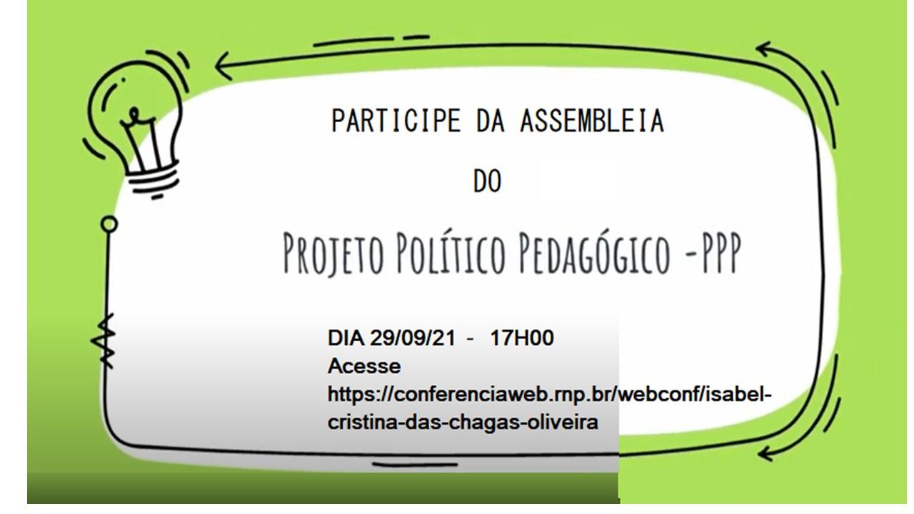 Assembleia para a votação do Projeto Político Pedagógico