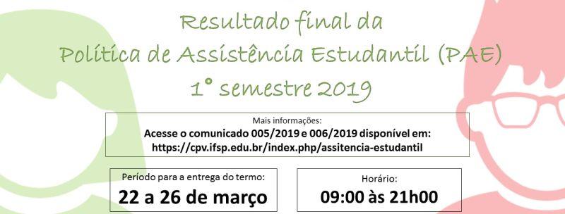 Informações sobre a Política de Assistência Estudantil - 1.º Semestre de 2019