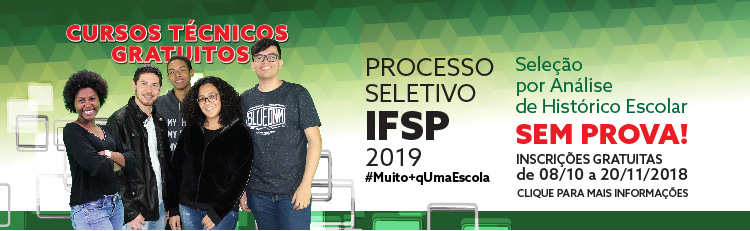Processo Seletivo: Cursos Técnicos integrados ao Ensino Médio - 2019
